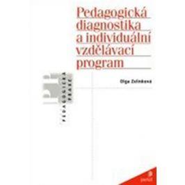 Zelinková Olga: Pedagogická diagnostika a individuální vzdělávací program