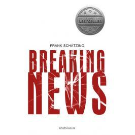 Schätzing Frank: Breaking News