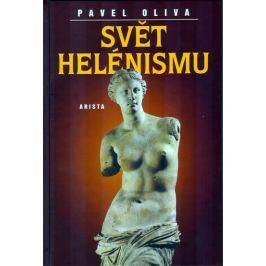Oliva Pavel: Svět helénismu