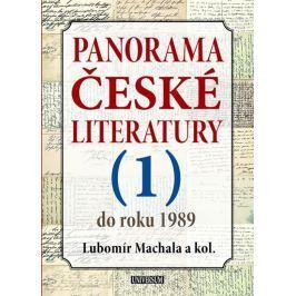 Machala a kolektiv Lubomír: Panorama české literatury 1 (do roku 1989)