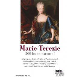kolektiv autorů: Marie Terezie – 300 let od narození