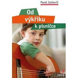 Jurkovič Pavel: Od výkřiku k písničce