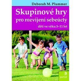 Plummer Deborah: Skupinové hry pro rozvíjení sebeúcty dětí