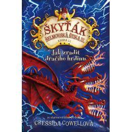 Cowellová Cressida: Jak zradit dračího hrdinu (Škyťák Šelmovská Štika III.) 11