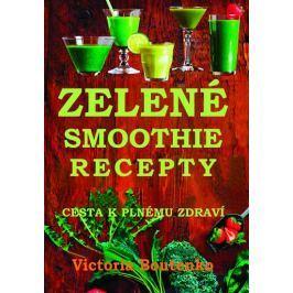 Boutenko Victoria: Zelené smoothie recepty