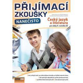 Komsová Martina a kolektiv: Přijímací zkoušky nanečisto - Český jazyk a literatura pro žáky 9. roční