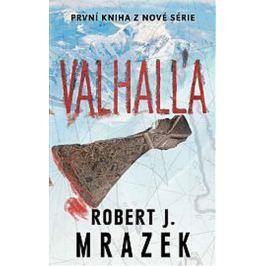 Mrazek Robert J.: Valhalla