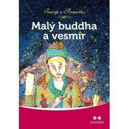 Svarup a Premartha: Malý Buddha a vesmír