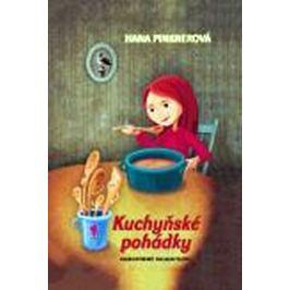 Pinknerová Hana: Kuchyňské pohádky