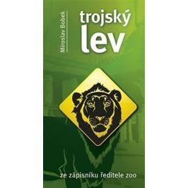 Bobek Miroslav: Trojský lev - Ze zápisníku ředitele ZOO