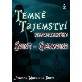 Burg Johanna Marianna: Temné tajemství nesmrtelného Saint-Germaina
