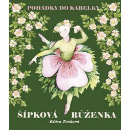 Trnková Klára: Šípková Růženka