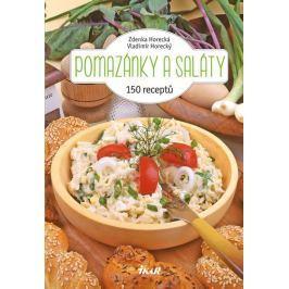 Horecká Zdenka, Horecký Vladimír: Pomazánky a saláty - 150 receptů