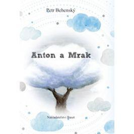 Behenský Petr: Anton a mrak
