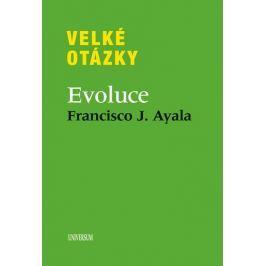 Ayala Francisco: Velké otázky. Evoluce