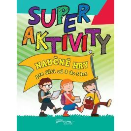 Superaktivity 3-5 let
