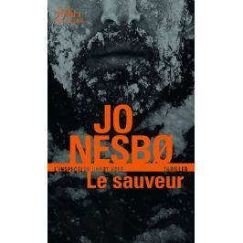 Nesbo Jo: Le sauveur - Une enquete de l´inspecteur Harry Hole