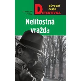 Češka Stanislav: Nelítostná vražda