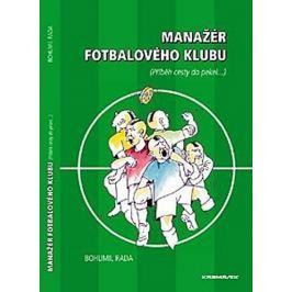 Rada Bohumil: Manažér fotbalového klubu