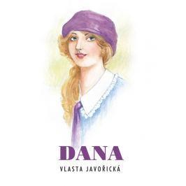 Javořická Vlasta: Dana