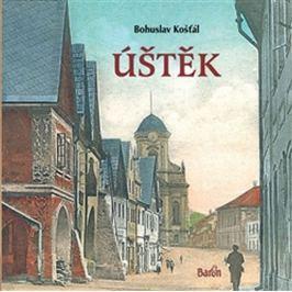 Košťál Bohuslav: Úštěk