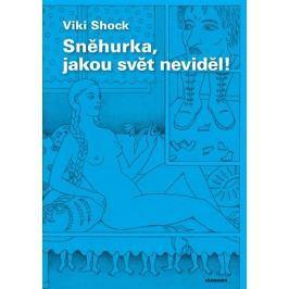 Shock Viki: Sněhurka, jakou svět neviděl!