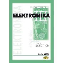 Bezděk Miloslav: Elektronika III. - učebnice