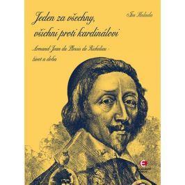 Halada Jan: Jeden za všechny, všichni proti kardinálovi - Armand-Jean du Plessis de Richelieu – živo