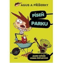 Copons Jaume: Agus a příšerky 3 - Píseň parku