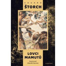 Štorch Eduard: Lovci mamutů