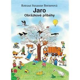 Bernerová Rotraut Susanne: Jaro – Obrázkové příběhy