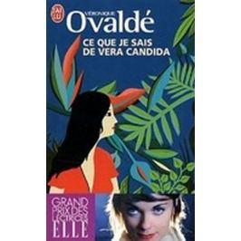 Ovaldé Véronique: Ce que je sais de Vera Candida