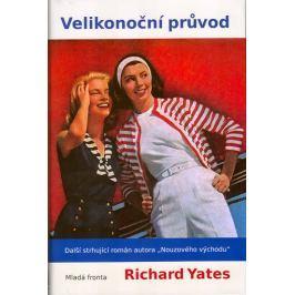 Yates Richard: Velikonoční průvod
