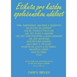 Bryan Dawn: Etiketa pro každou společenskou událost