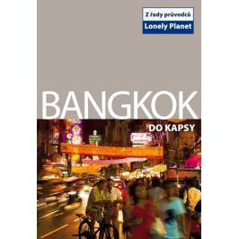 Bangkok do kapsy - Lonely Planet