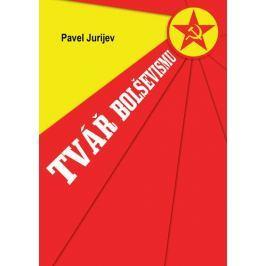 Jurijev Pavel: Tvář bolševismu