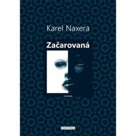 Naxera Karel: Začarovaná