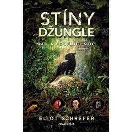 Stíny džungle Mau a poutníci noci