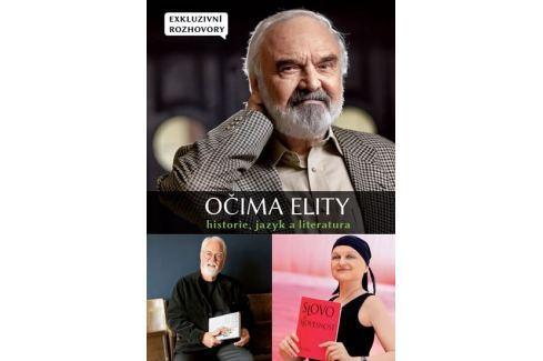 kolektiv autorů: Očima elity - Historie, jazyk a literatura Biografie