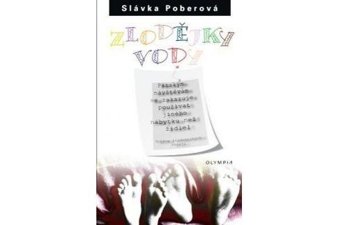 Poberová Slávka: Zlodějky vody - 3. vydání Humor, zábava