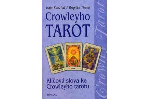 Banzhaf Hajo: Crowleyho tarot Esoterika, náboženství