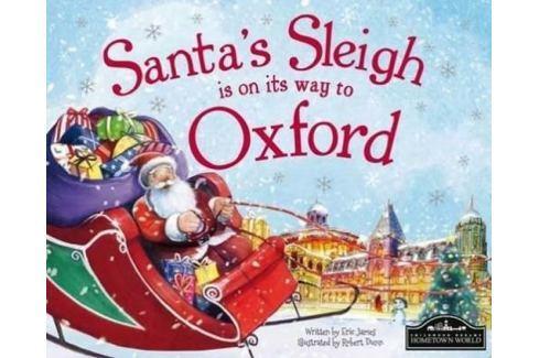 James Eric: Santa´s Sleigh Is On Its Way To Oxford Světová současná