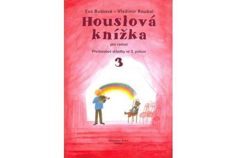 KN Houslová knížka pro radost - Přednesové skladby ve 3. poloze 3 - klavírní doprovody Škola hry na housle Hudební nauka