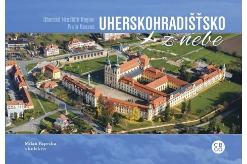 Paprčka Milan: Uherskohradišťsko z nebe Mapy, cestování