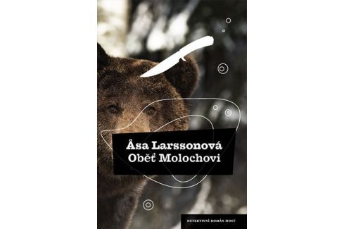 Larssonová Äsa: Oběť Molochovi Krimi, detektivky