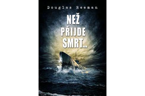 Reeman Douglas: Než přijde smrt… Military
