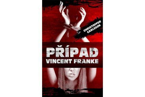 Carlsson Christoffer: Případ Vincent Franke Dobrodružné, thrillery