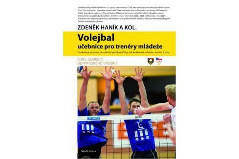 Haník Zdeněk: Volejbal - Učebnice pro trenéry mládeže Sport, fitness