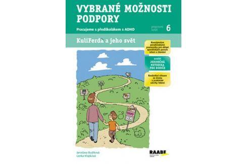 Budíková Jaroslava, Křapková Lenka: Vybrané možnosti podpory - pracujeme s předškolákem s ADHS - Pra Slovníky, učebnice