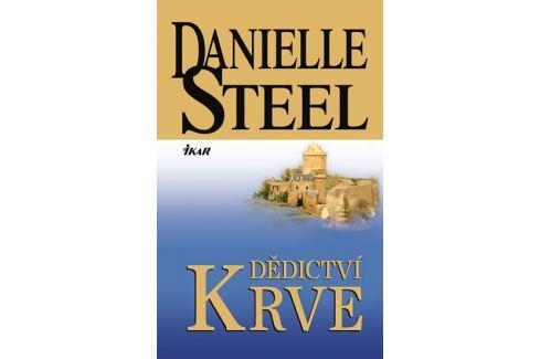 Steel Danielle: Dědictví krve Romány o lásce